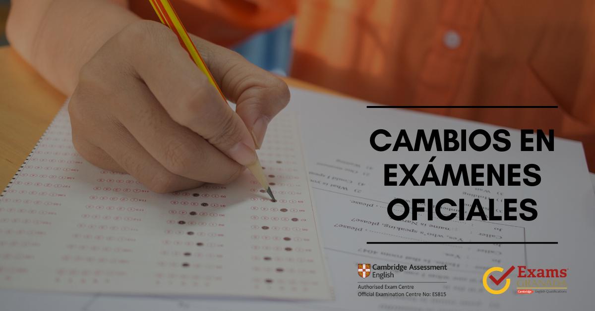 Exams Cambios Examenes