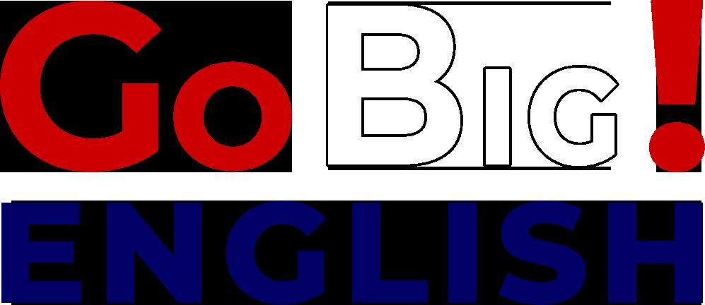 Go Big English